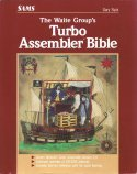 The Waite Group's Turbo Assembler Bible - Front Cover